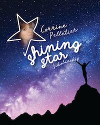 poster for Corrine Pelletier Shining Star Scholarship
